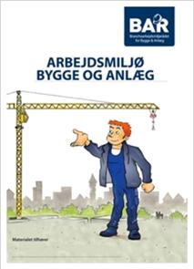 Arbejdsmiljø - Sikkerhed, sundhed og APV på byggepladsen – kursusmateriale